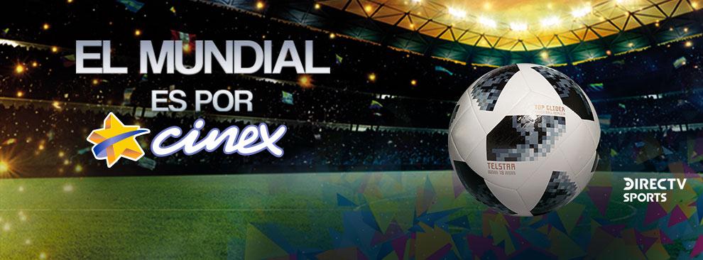 El mundial es por CINEX